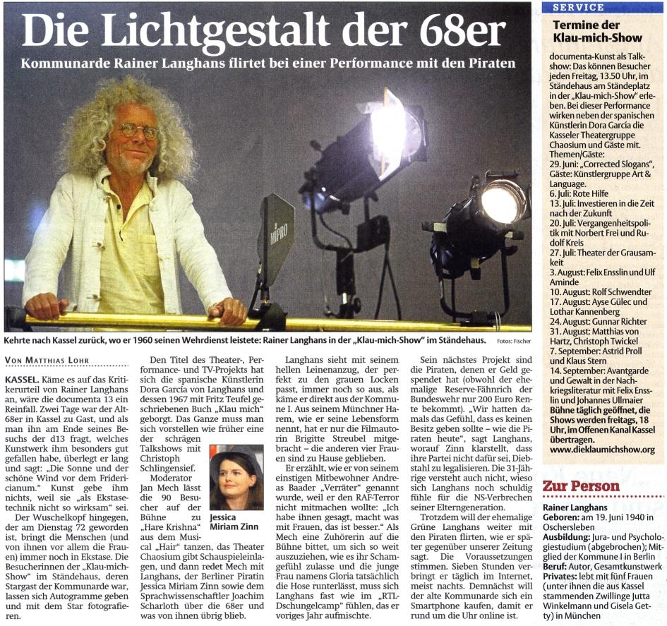 Hessische Allgemeine HNA, 23.06.2012 documenta 13: Lichtgestalt der 68er - Kommunarde Rainer Langhans flirtet bei einer Performance mit den Piraten